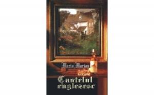 Castelul englezesc, autor Maria Marian