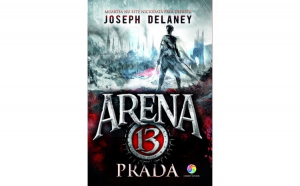 Arena 13 vol.2 Prada - Joseph Delaney