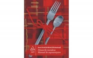 Dineurile mondene. Manual de supravie?uire, autor Michel Eltchaninoff, Sven Ortoli