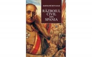 Razboiul civil din Spania, autor Bartolom� Bennassar