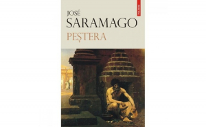 Pestera - Jose Saramago - Carte Legata