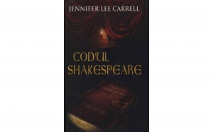 Codul Shakespeare, autor Jennifer Lee Carrell
