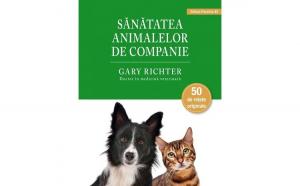 Sanatatea animalelor de companie autor Gary Richter