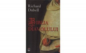 Biblia Diavolului , autor Richard Dubell