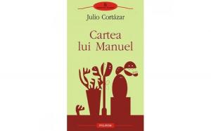 Cartea lui Manuel - Julio Cortazar
