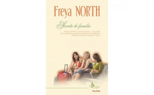Secrete de familie - Freya North