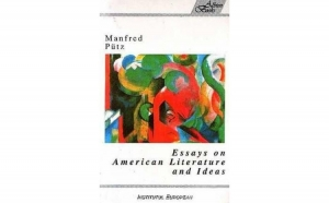 Essays on American Literature and Idea, autor Manfred Putz