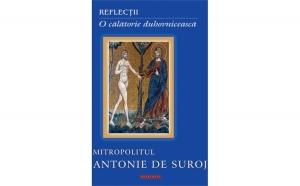 Reflecţii. O călătorie duhovnicească