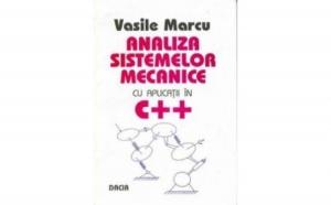 Analiza sistemelor mecanice cu aplicatii in C++, autor Marcu Vasile