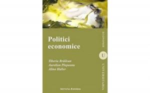 Politici economice, autor Tiberiu Brailean, Aurelian Plopeanu, Alina Haller