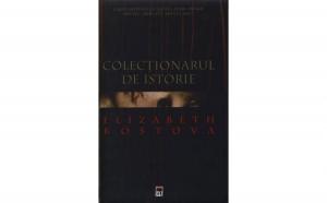 Colectionarul de istorie, autor Elisabeth Kostova