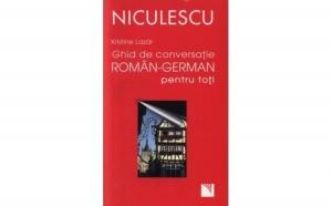 Ghid de conversatie roman-german pentru toti, autor Kristine Lazar