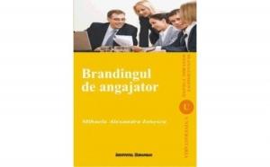 Brandingul de angajator, autor Mihaela Alexandra Ionescu