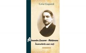 Alexandru Lascarov-Moldovanu. Încorsetările unei vieți