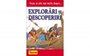 Vreau sa stiu mai multe despre... explorari si descoperiri, autor Philip Brooks