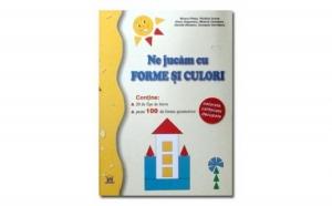 Ne jucam cu forme si culori - mapa ( 20 de fise de lucru, peste 100 de forme geometrice), autor Mioara Oletea