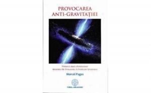 Provocarea anti-gravitatiei, autor Marcel Pages