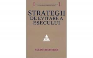 Strategii de evitare a esecului, autor Sayan Chatterjee