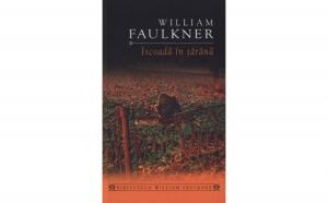 Iscoada in tarana, autor William Faulkner