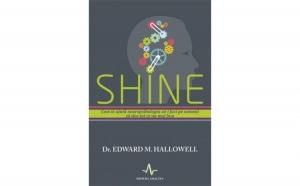 Shine, autor Edward M. Hallowell