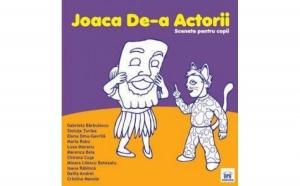 Joaca de-a actorii, autor Gabriela Barbulescu