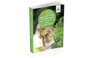 100 de activitati Montesori pentru