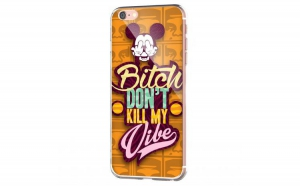 Husa silicon iPhone 6 - Bitch Don't Kill My Vibe - Obey