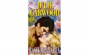 Rascumpararea, autor Julie Garwood