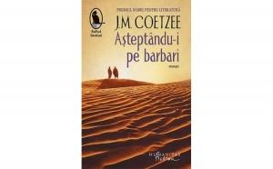 Asteptandu-i pe barbari , autor J.M. Coetzee