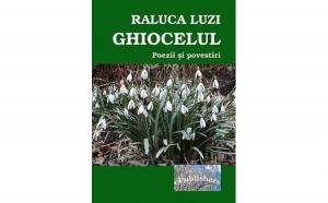 Ghiocelul. Poezii si povestiri, autor Raluca Luzi