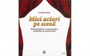 Mici actori pe scena, autor Cecilia Pana