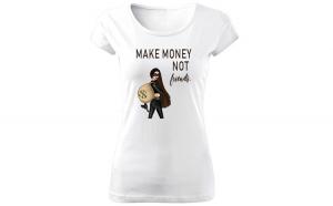 Tricou de dama ALB Make Money COD TD045