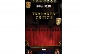 Tradarea criticii   Ed. II, autor Nicolae Breaban