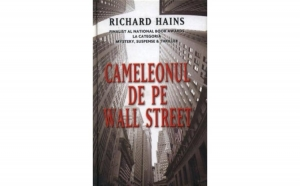 Cameleonul de pe Wall Street, autor Richard Hains
