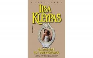 Scandal in primavara , autor Lisa Kleypas