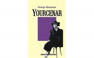 Yourcenar, autor George Rousseau