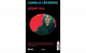 Piaza rea (Editie GSP), autor Camilla Lackberg