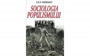 Sociologia populismului , autor Guy Hermet