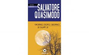 Giorno Dopo Giorno / Zi Dupa Zi - Salvatore Quasimodo
