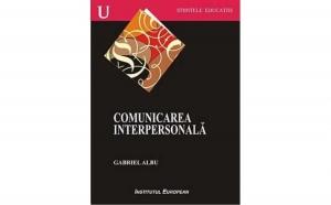 Comunicarea interpersonala, autor Gabriel Albu