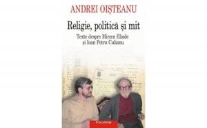 Religie, politica si mit, autor Andrei Oisteanu