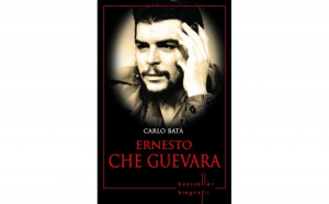Ernesto Che Guevara. Carlo Bata.