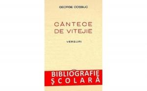 Cantece de vitejie, autor George Cosbuc