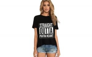 Tricou dama negru - Straight Outta Piatra Neamt