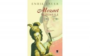 Mozart si femeile ,