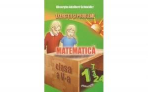 Matematica - exercitii si probleme pentru clasa a V-a, autor Gheorghe Adalbert Schneider