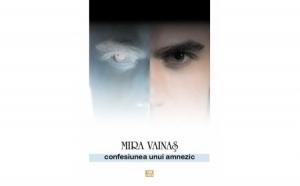 Confesiunea unui amnezic, autor Mira Vainas