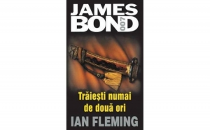Traiesti numai de doua ori, autor Ian Fleming