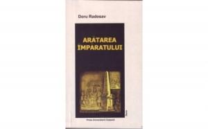 Aratarea imparatului, autor Radosav Doru