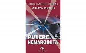 Putere nemarginita , autor Anthony Robbins